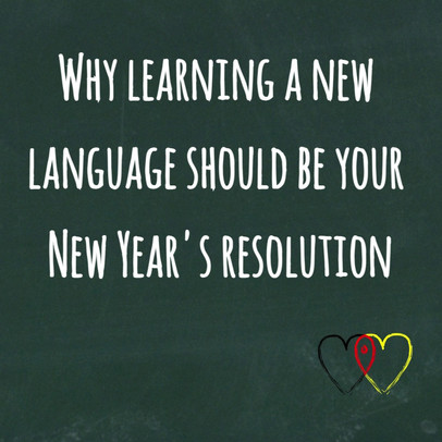 Why learning a new language like German should be your New Year's resolution