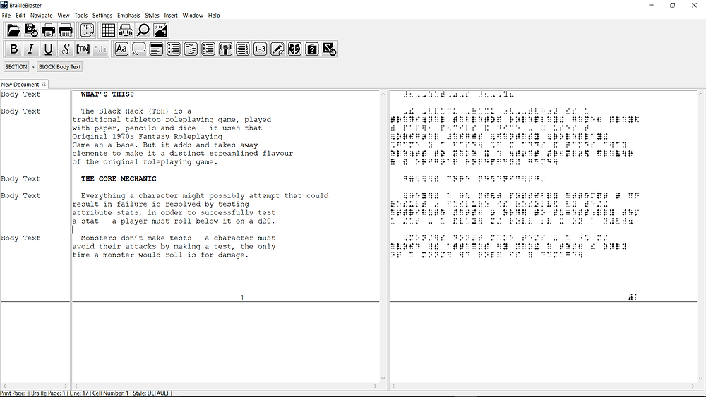 A screenshot of the BrailleBlaster program showing a transcription of The Black Hack in progress. The window is split in two vertically, the left showing typed text and the right showing the braille transcription.