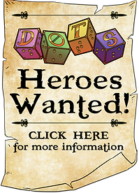 Parchment scroll with DOTS logo and text Heroes Wanted! Click here for more information.