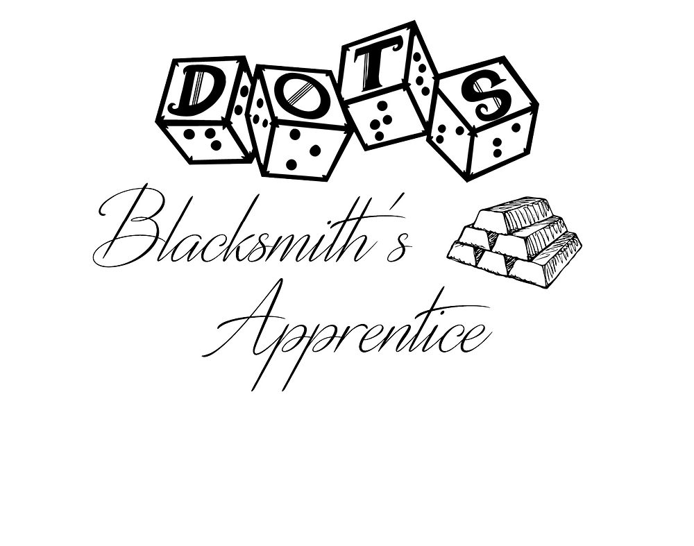 "DOTS Blacksmith's Apprentice logo - DOTS 4d6 logo with text ""Blacksmith's apprentice"" and metal ingot graphic"