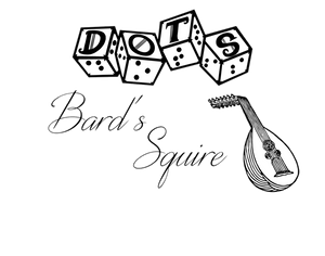 """DOTS Bard's Squire logo - DOTS 4d6 logo with text """"Bard's squire"""" and lute graphic"""