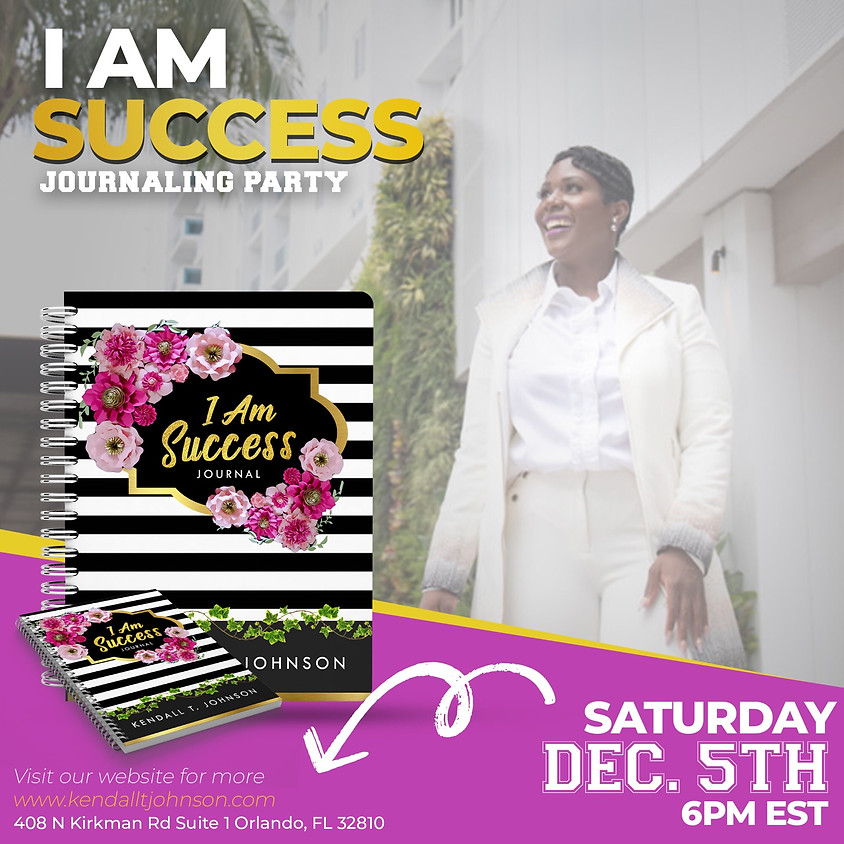 I AM SUCCESS JOURNALING PARTY (VIRTUAL PARTY)