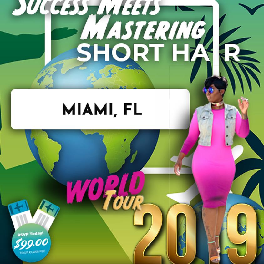 Success Meets Mastering Short Hair - Miami
