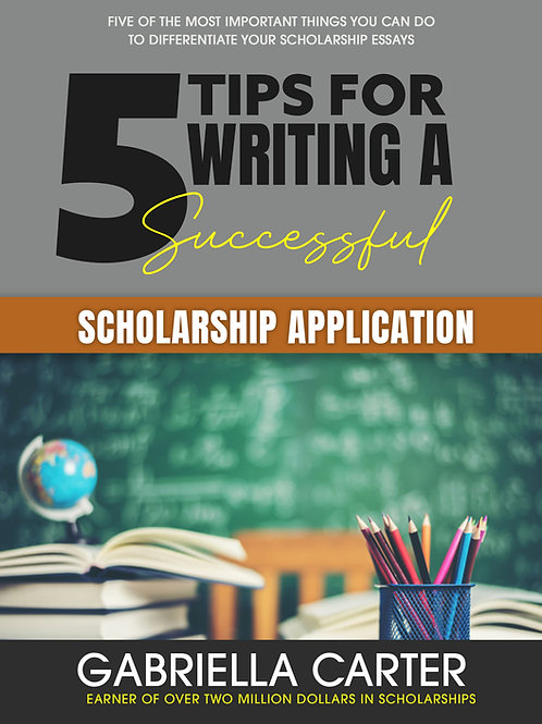 5 Tips To Writing A Successful Scholarship Application