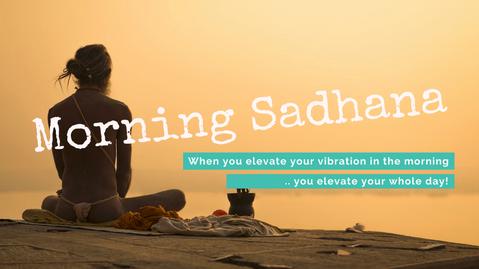 SADHANA ੴ  Der Zauber des Morgens