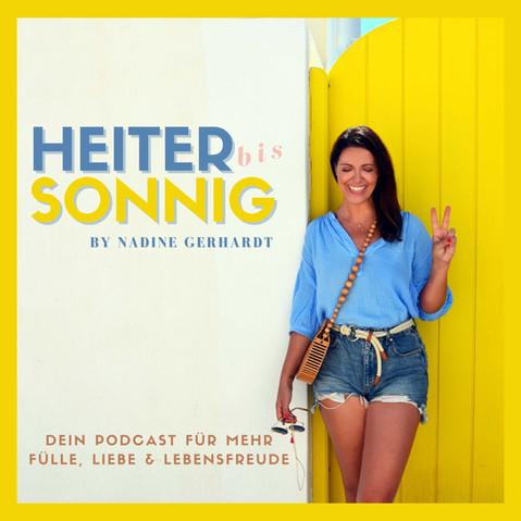 HEITER BIS SONNIG: Dein Podcast für mehr Fülle, Liebe und Lebensfreude