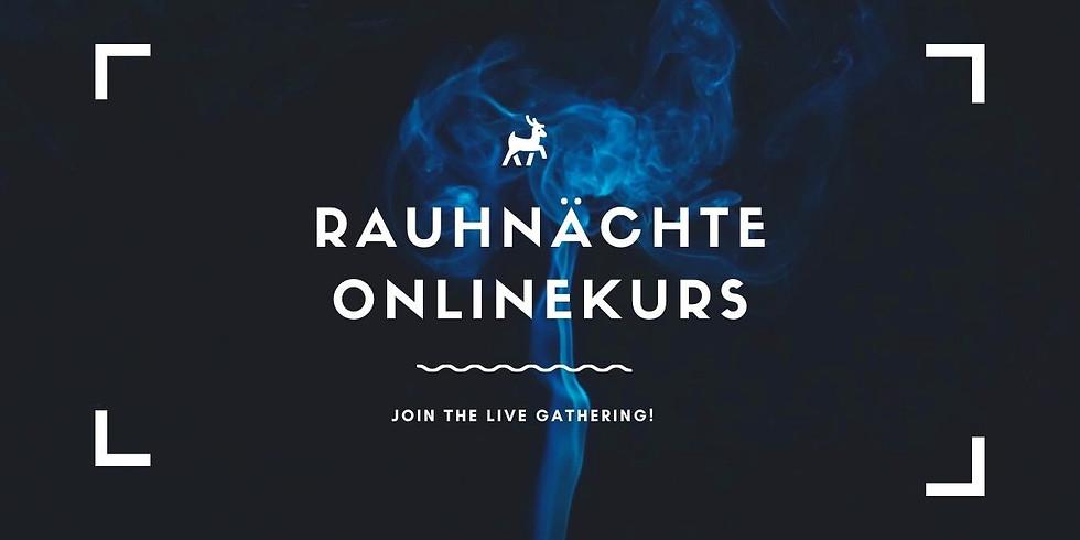 RAUHNÄCHTE LIVE ONLINEKURS