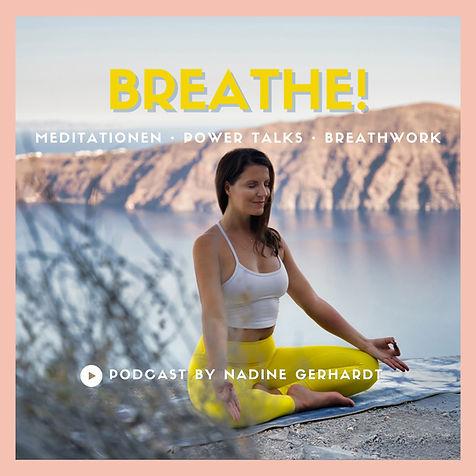Breathe! Podcast • Meditation Powertalk Breathwork.jpg
