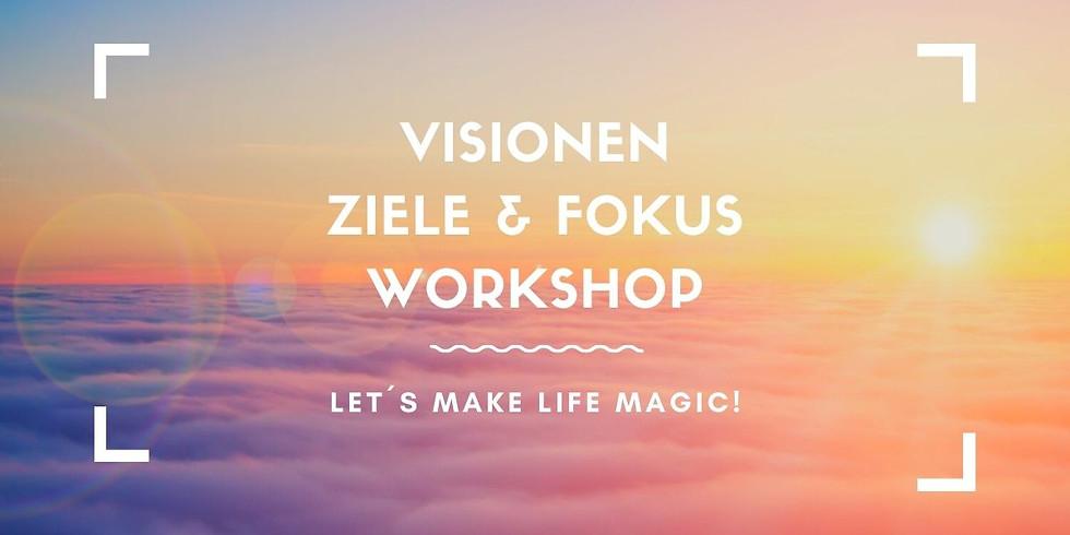 Visionen, Ziele & Fokus