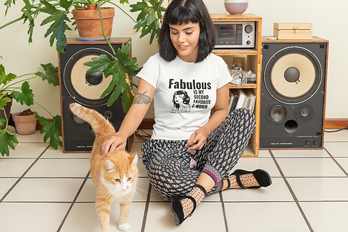 Fabulous is my second favorite F-Word Tee