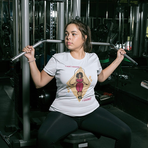 I Don't Perspire, I Shine Gym Tee