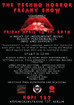 The Techno Horror Freaky Show - a night of indipendent music, bloody performances, info and support!