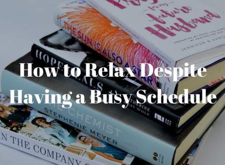 How to Relax Despite Having a Busy Schedule