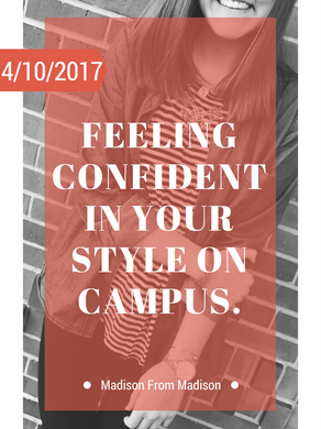 Feeling Confident in Your Style on Campus