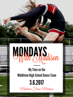 My Time on the Middleton High School Dance Team