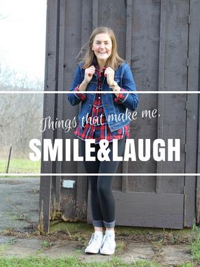 Things That Make Me Smile & Laugh