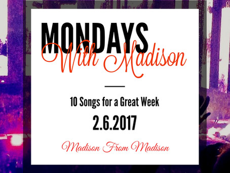 10 Songs for a Great Week