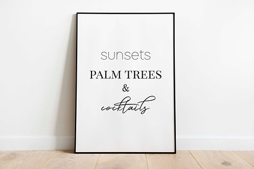 sunsets palm trees and cocktails