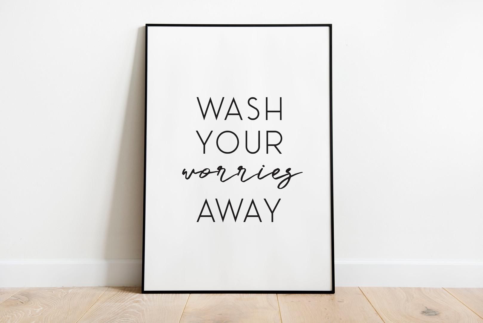 wash your worries away