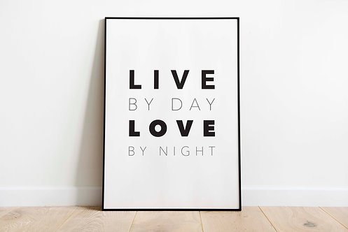 live by day love by night