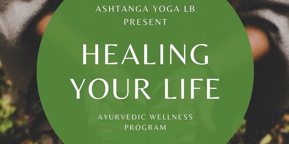 Healing Your Life Ayurvedic Wellness Program