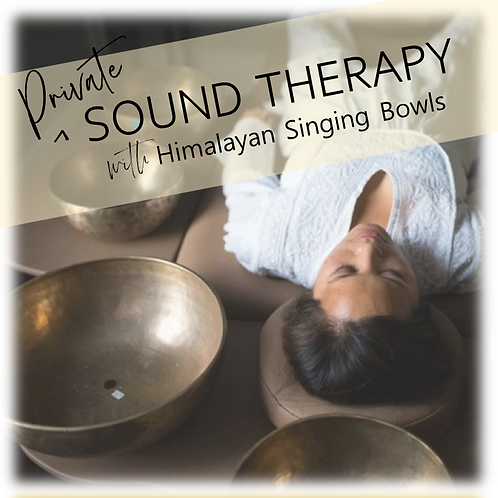 Private Sound Therapy with Himalayan Singing Bowls Session