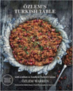 Ozlem's Turkish Table, 2nd print run ima