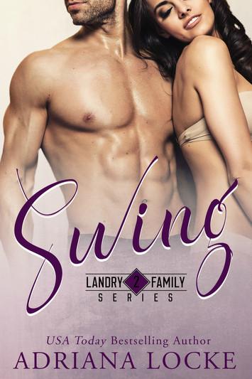 COVER REVEAL & EXCERPT: Swing by Adriana Locke