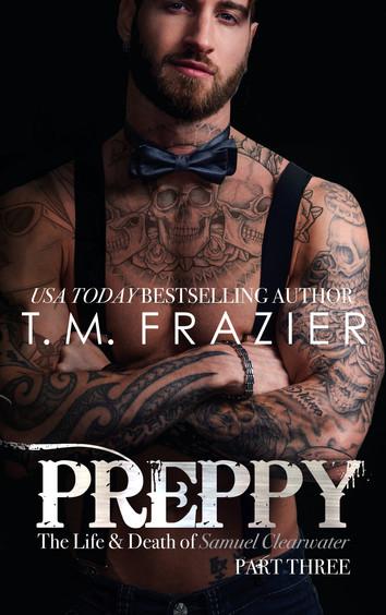 EXCERPT: Preppy Part Three by T.M Frazier