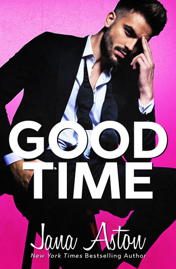 NEW RELEASE: Good Time by Jana Aston