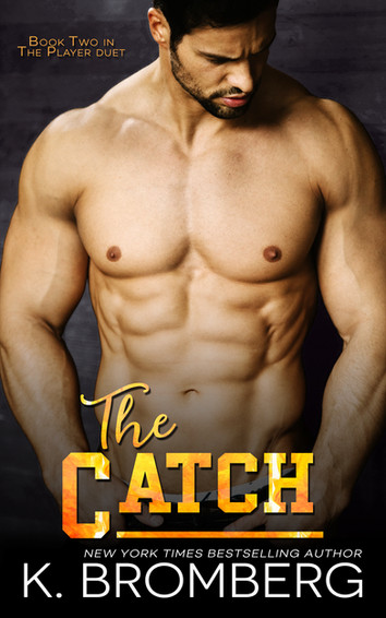 NEW RELEASE: The Catch by K. Bromberg