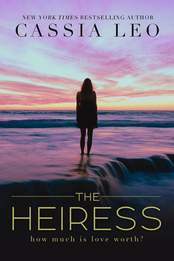 NEW RELEASE: The Heiress By Cassia Leo