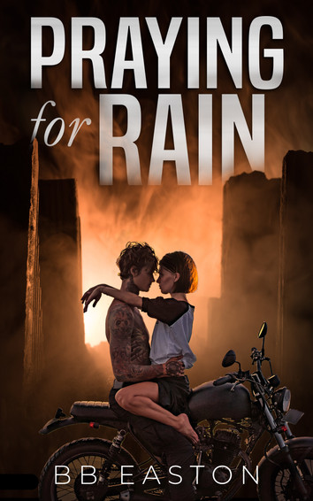 COVER REVEAL: Praying For Rain by BB Easton