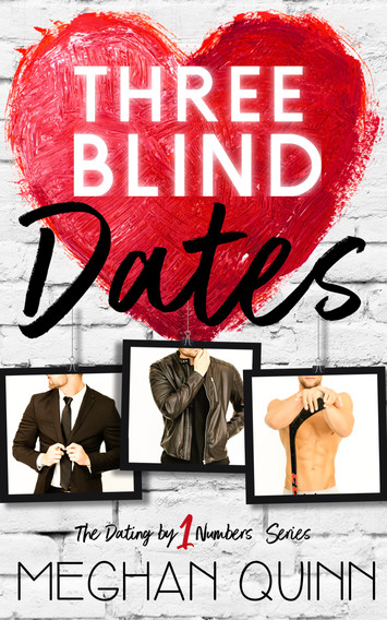 COVER REVEAL: Three Blind Dates by Meghan Quinn