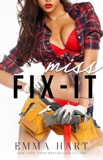 NEW RELEASE: Miss Fix-it By Emma Hart