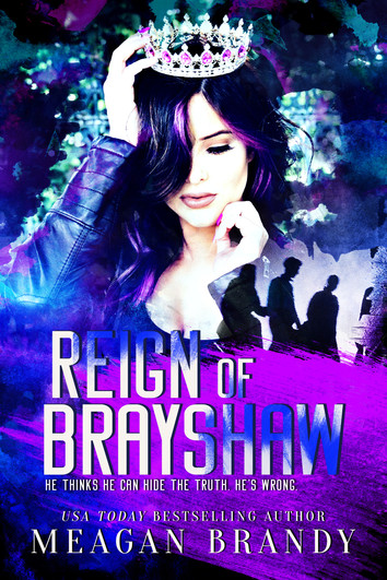 COVER REVEAL: Reign of Brayshaw by Meagan Brandy