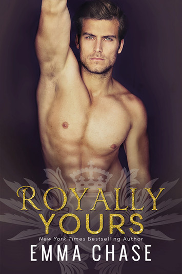 NEW RELEASE: Royally Yours By Emma Chase