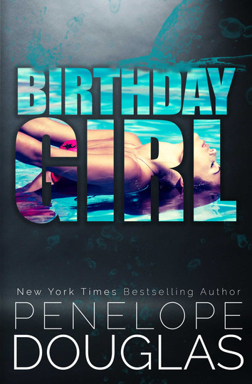 NEW RELEASE & GIVEAWAY: The Birthday Girl by Penelope Douglas