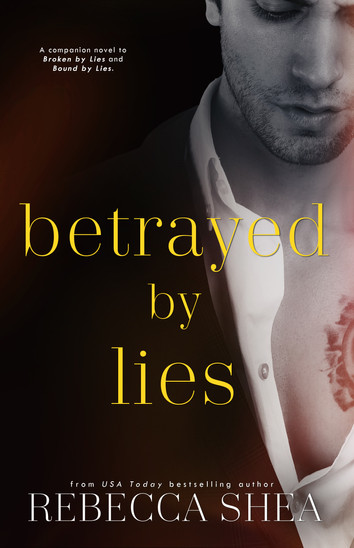 EXCERPT: Betrayed by Lies by Rebecca Shea