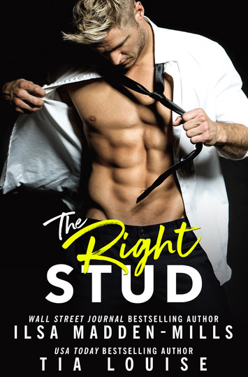 EXCERPT & NEW RELEASE: The Right Stud by Ilsa Madden-Mills & Tia Louise