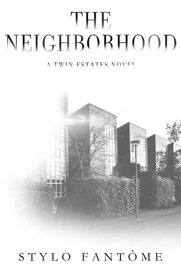 COVER REVEAL: The Neighborhood by Stylo Fantôme
