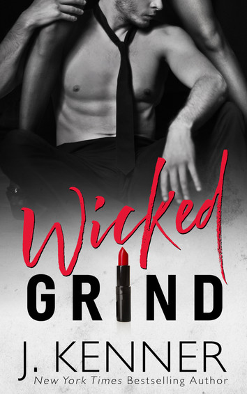 COVER REVEAL: Wicked Grind by J. Kenner