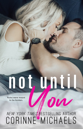 NEW RELEASE: Not Until You by Corinne Michaels