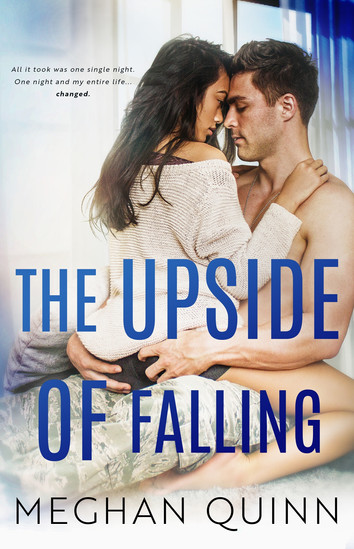 NEW RELEASE: The Upside Of Falling by Meghan Quinn