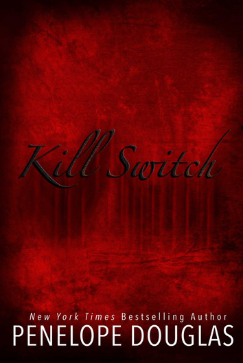 COVER REVEAL: Kill Switch by Penelope Douglas