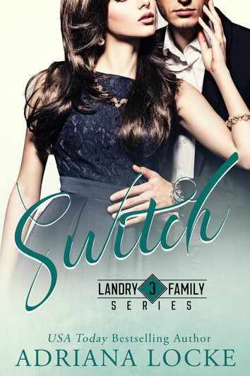 EXCERPT & GIVEAWAY: Switch by Adriana Locke