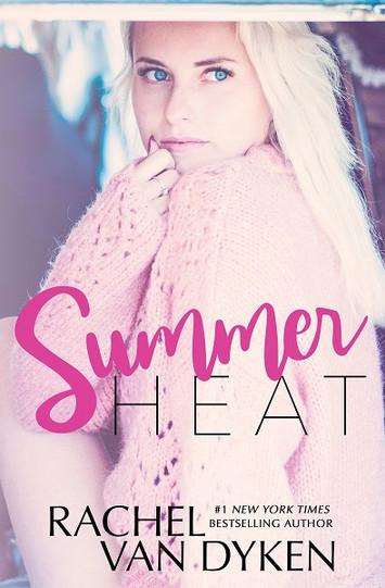 NEW RELEASE: Summer Heat by Rachel Van Dyken