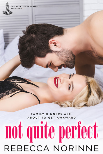 COVER REVEAL: Not Quite Perfect by Rebecca Norinne