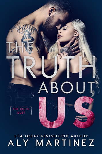 NEW RELEASE: The Truth About Us by Aly Martinez