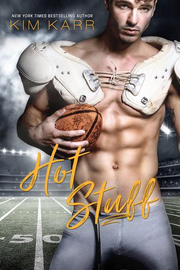 NEW RELEASE: Hot Stuff by Kim Karr